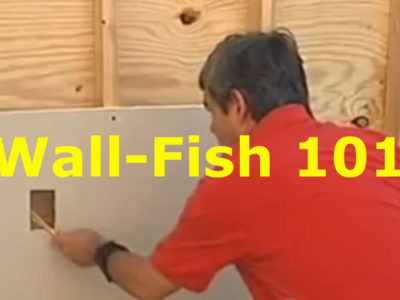Wall Fish 101 – How to Run Cable in the Wall